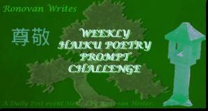 Weekly Haiku Poetry Prompt Challenge